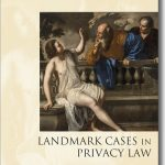 Landmark Cases in Privacy Law